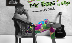 Mr. Eazi ft Efya -Skin Tight (Prod. Juls)