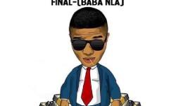 Wizkid – Final (Baba Nla)