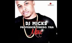 Dj Micks ft Professor ,Oskido,Tira – Move HQ