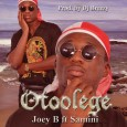 Download & Enjoy http://www.mediafire.com/download/trbdni3uub4i19f/Joey_B_ft_Samini-_Otoolege_%283%29.mp3