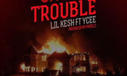 Lil Kesh ft Ycee – Cause Trouble (Prod. by Pheelz)