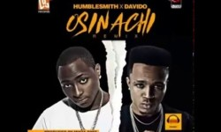 Humble Smith ft Davido  -Osinachi Remix  (Prod. by Mixta Dimz)