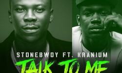 Stonebwoy ft Kranium- Talk To Me