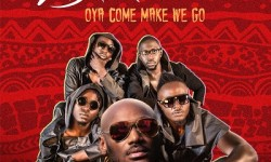 2BABA FT. SAUTI SOL – OYA COME MAKE WE GO