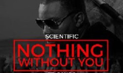 Scientific ft Jay So – Nothing Without You