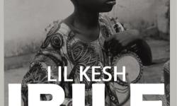 Lil Kesh – Ibile (Prod. by Young Jonn & Pheelz)