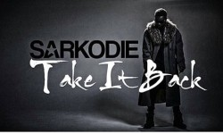 Exclusive : Sarkodie – Take it back (Prod. by MikeMillzOnEm & Magnon)
