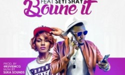 McGalaxy ft Seyi Shay – Bounce It (Prod. by Kuvie)