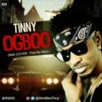 Brand new one from the BMF titled Ogboo Download & Enjoy  http://www.mediafire.com/file/ccl9fyx9s2xik1s/TINNY_-_OGBOO_RNS_COVER__.mp3