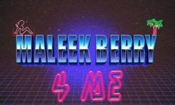 MUSIC : Maleek-Berry-4-Me HQ