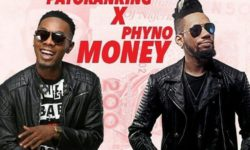Patoranking ft. Phyno – Money (Prod. By Wizzypro)