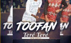 MUSIC: Toofan – TERÉ TERÉ HQ