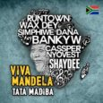 "Its Cassper Nyovest, Banky W, Cameroonian singer Wax Dey, Runtown, Simphiwe Dana, and Shaydee who teams up on this Nelson Mandela tribute song titled ""Viva Mandela, Tata Madiba."" Download […]"