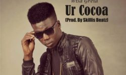 Wisa Greid – Ur Cocoa (Prod. By Skillis Beatz) HQ