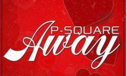 P-Square – Away