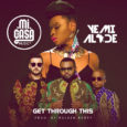 "Nigerian diva Yemi Alade collides with South African band Mi Casa to birth a romantic duet titled ""Get Through This"", which happens to be the African …"