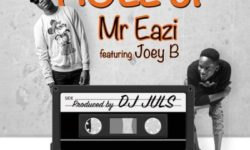 Mr Eazi  ft Joey B – Holl'Up (Prod. By Juls)