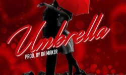 Shatta Wale – Umbrella (Prod. by Da Maker)