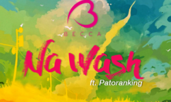 Becca ft. Patoranking – Na Wash (Prod. by Mix Masta Garzy)