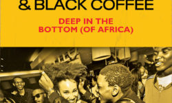 AfroHouse Alert : Black Coffee X Monique Bingham – Deep In The Bottom (of Africa). HQ