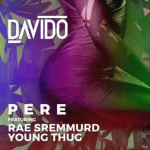 Davido-Pere-feat.-Rae-Sremmurd-Young-Thug-CDQiTunes