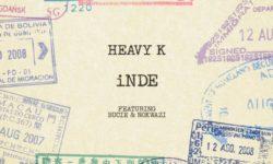 Heavy K ft Bucie & Nokwazi – iNde HQ