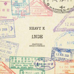 Heavy-K-ft-Bucie-Nokwazi-iNDE-Snippet