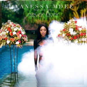 VanessaMdee - Never Ever