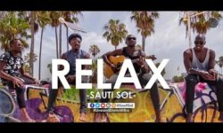 DOWNLOAD : Sauti Sol – Relax CDQ