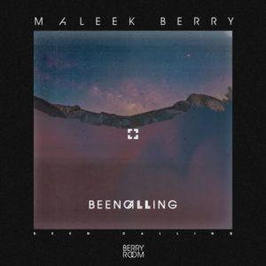 Maleek-Berry-Been-Calling