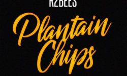 AUDIO: R2Bees – Plantain Chips (Prod. By StreetBeatz) HQ