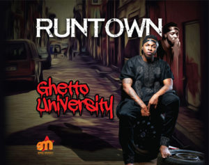 03-Runtown-GhettoUn2E0C2AE-1024x809