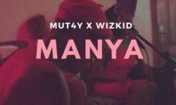MUT4Y x Wizkid – Manya (prod. Killertunes) CDQ