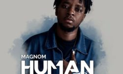 Magnom Ft Kidi – Human Being (Prod By DredW & Paq) CDQ