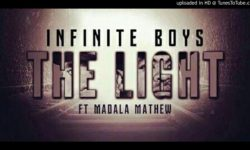 Infinite Boys Feat Madala Mathew – The Light CDQ