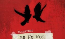 M.anifest ft King Promise – Me Ne Woa (Prod. by The Gentleman)