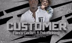 Fancy Gadam ft Patoranking – Customer (Prod. by Gulitybeatz) CDQ