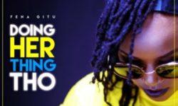 KENYA ALERT : Fena Gitu – Doing Her Thing Tho (INSTRUMENTALS) CDQ