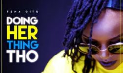 KENYA ALERT : Fena Gitu – Doing Her Thing Tho CDQ
