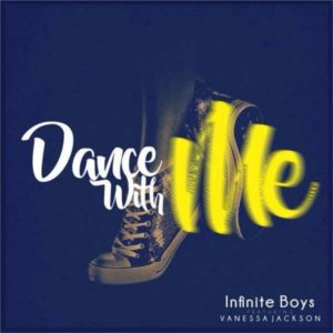 [Waploaded]_Infinite_Boys_-_Dance_With_Me_Ft._Vanessa_Jackson-1512198497