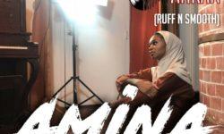 GHANA ALERT : Ahkan (ruff n smooth) – Amina (Prod. by Parisbeatz)
