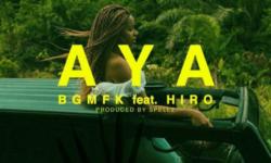 DR.CONGO & GABON ALERT : BGMFK Feat Hiro – Aya (PROD. BY SPELLZ )CDQ