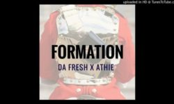 QGOM ALERT : Da Fresh & Athie – Formation (Original Mix) CDQ