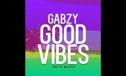 NAIJA ALERT Gabzy – Good Vibes (Prod By MELVITTO) CDQ