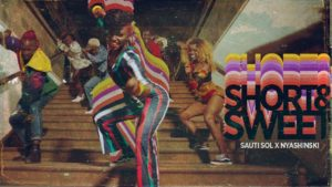 video-sauti-sol-x-nyashinski-8211-short-n-sweet-9SciUYMSnBs