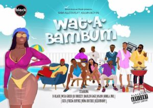 BAM-Allstars-Ft-Kelvyn-Boy-–-Wat-A-Bam-Bum-Prod-By-DJ-Breezy-Audio-video-1024x723