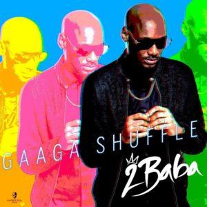 2Baba-Gaaga-Shuffle-Picture-Artwork