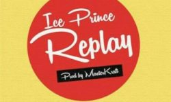 NAIJA ALERT : Ice Prince – Replay (Prod by Masterkraft) CDQ