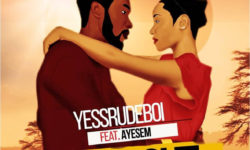 GHANA ALERT : Yesssrudeboi feat. Ayesem – Mr Right (Prod. By Yesssrudeboi) CDQ