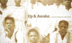 GHANA ALERT : Ko-Jo Cue & Shaker ft Kwesi Arthur – Up & Awake CDQ